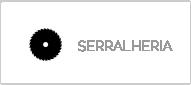 SERRALHERIA