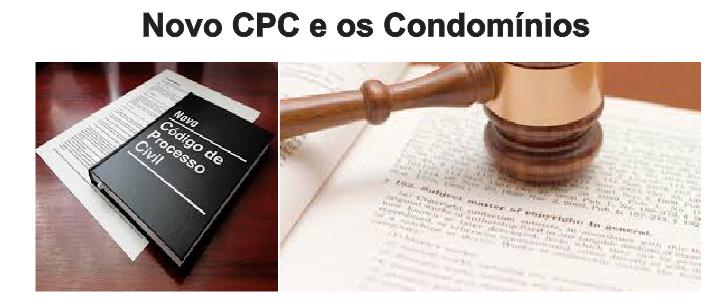 Novo Código de Processo Civil e os condomínios