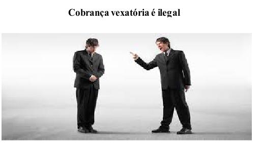 Cobrança vexatória é ilegal