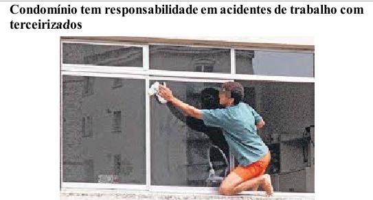 Condomínio tem responsabilidade em acidentes de trabalho com terceirizados