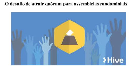 O desafio de atrair quórum para assembleias condominiais