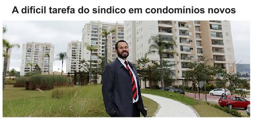 A difícil tarefa do síndico em condomínios novos