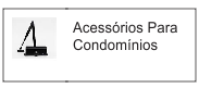 acessorios para condominios