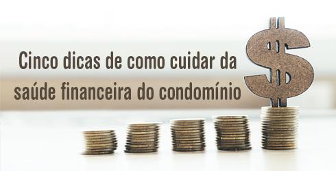 Dicas para a saúde financeira do condomínio