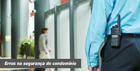 Erros na segurança do condomínio