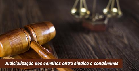 Judicialização dos conflitos entre síndicos e condôminos