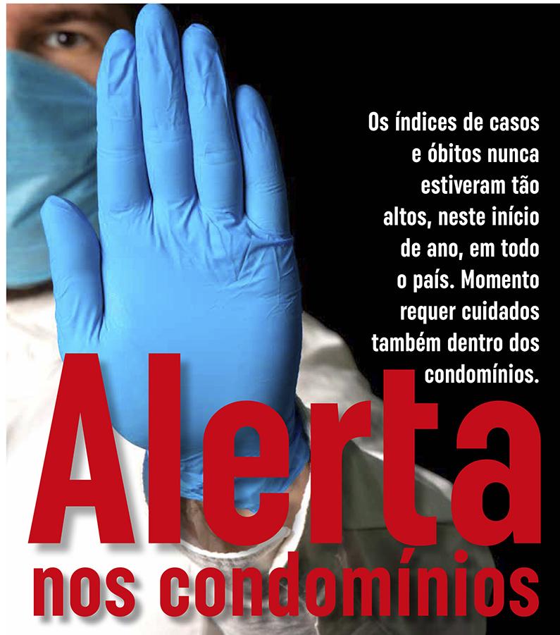 Piora da pandemia pede atuação de síndicos