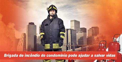 Brigada de incêndio do condomínio pode ajudar a salvar vidas