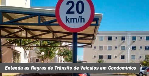Entenda as Regras de Trânsito de Veículos em Condomínios