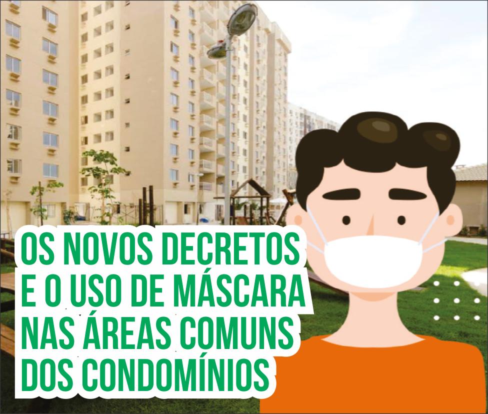 Os novos decretos e o uso de máscara nas áreas comuns dos condomínios