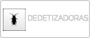 DEDETIZADORAS